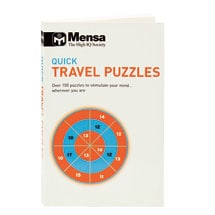 Mensa Quick Travel Puzzles Over 150 Puzzles To Stimulate Your Mind ... Wherever You Are