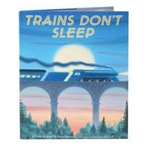 Trains Dont Sleep