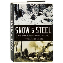 Snow And Steel The Battle Of The Bulge, 1944-45