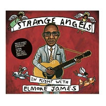 Strange Angels: In Flight With Elmore James